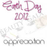 Beauty Gala's Earth Day 2012 Appreciation